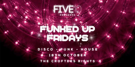 Five10's Funked Up Fridays - Disco Paradise tickets