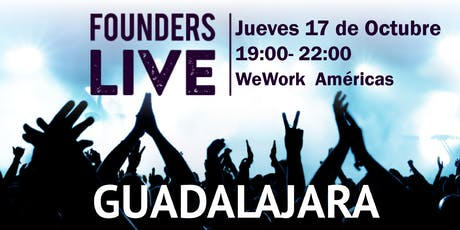 Founders Live Guadalajara boletos
