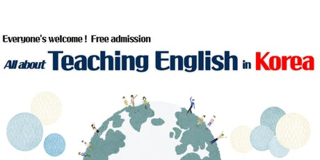 All about Teaching English in Korea tickets