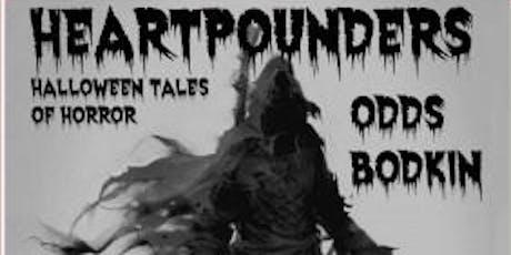 Heartpounders: Halloween Tales of Horror presented by Odds Bodkin tickets