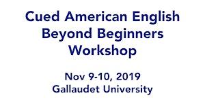 Cued American English Beyond Beginners –  Washington,...