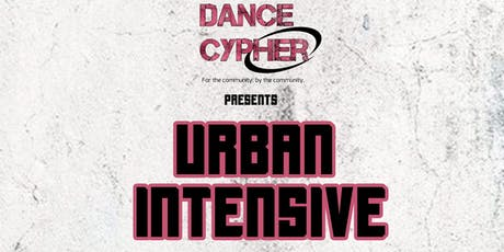 Dance Cypher presents: Urban Intensive tickets