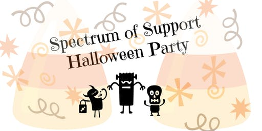 Spectrum of Support Halloween Party