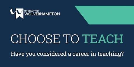 Choose To Teach (Autumn) - University of Wolverhampton tickets