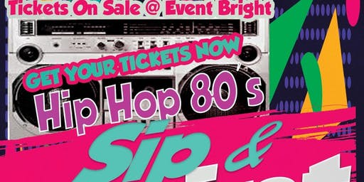 HipHop 80's Sip & Paint Party