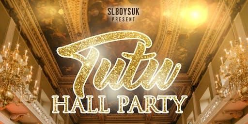 TUTU HALL PARTY 2019