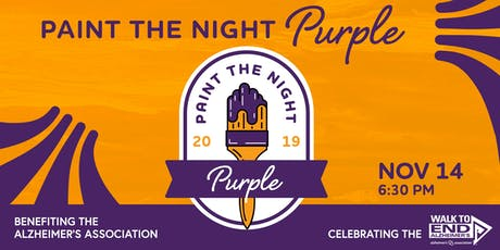 Paint the Night Purple: A Walk to End Alzheimer's Celebration & Fundraiser tickets