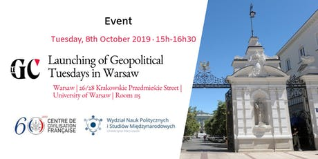 Launching of Geopolitical Tuesdays in Warsaw tickets