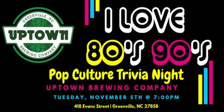 80's & 90's Pop Culture Trivia at Uptown Brewing Company tickets