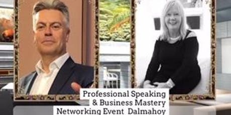 Professional Speaking & Business Mastery Networking Event tickets
