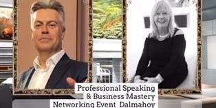 Professional Speaking & Business Mastery Networking Event