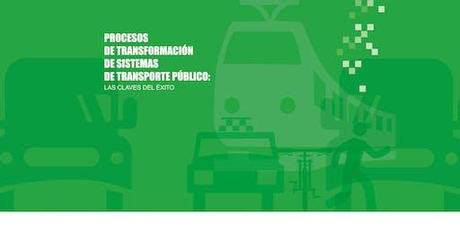 """Presentación de """"Procesos de transformación de sistemas de transporte púb."""""""
