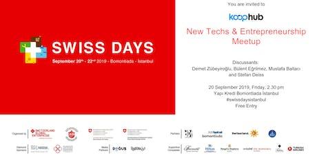 New Techs & Entrepreneurship Meetup @ Swiss Days Istanbul tickets