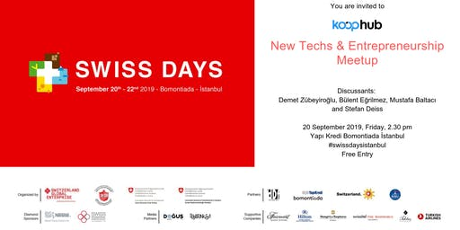 New Techs & Entrepreneurship Meetup @ Swiss Days Istanbul