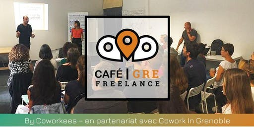 Café Freelance Grenoble #3