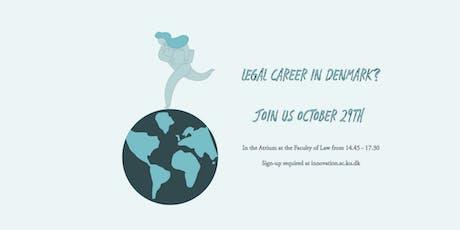 Legal Career in Denmark tickets