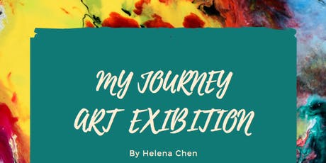 """MY JOURNEY"" Art Exhibition by Helena Chen tickets"