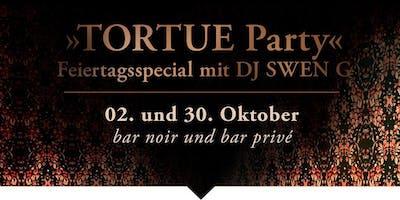 TORTUE Party . Feiertagsspecial mit DJ SWEN G