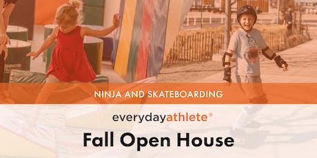 Fall Open House 10AM: Ninja and Skateboarding tickets