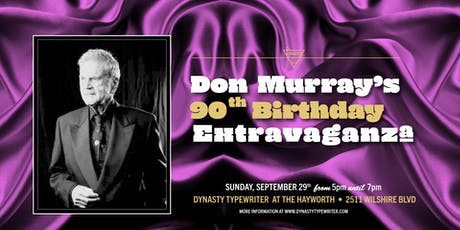 The Don Murray 90th Birthday Extravaganza tickets