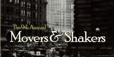 9th Annual Movers & Shakers