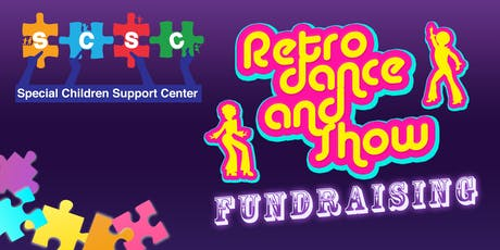 Retro Dance Fundraising Special Children Support Center Foundation tickets