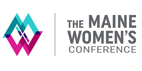 The Maine Women's Conference tickets