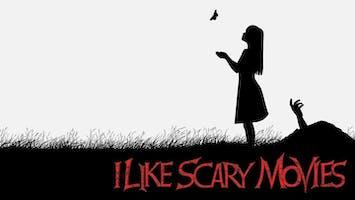 """I Like Scary Movies"" Experience"