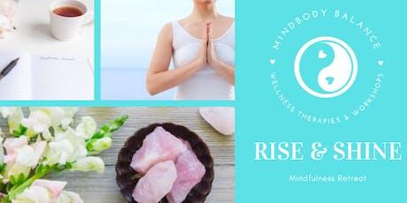 Rise & Shine Mindfulness Retreat tickets
