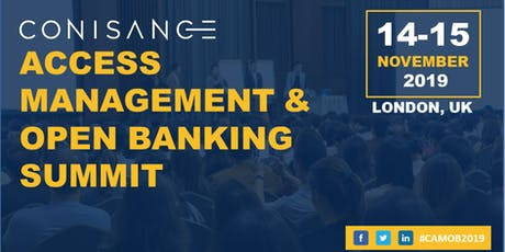 Conisance Access Management and Open Banking Summit 2019 tickets