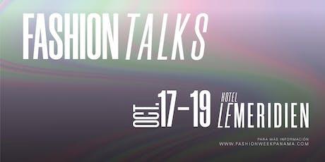 FASHION TALKS by Fashion Week Panama boletos