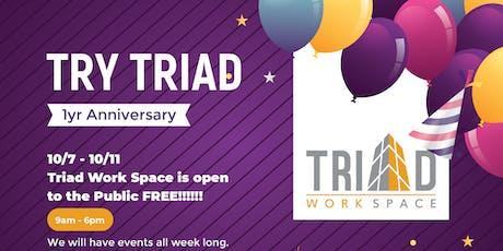 Try Triad - 1 Yr Anniversary tickets