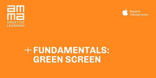 Fundamentals: Green Screen