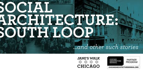 Social Architecture: South Loop tickets