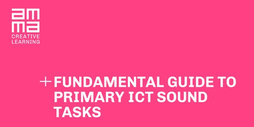 Fundamental Guide to Primary ICT Sound Tasks