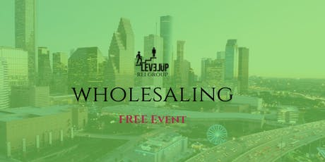 Learn To Invest In Real Estate - Wholesaling tickets