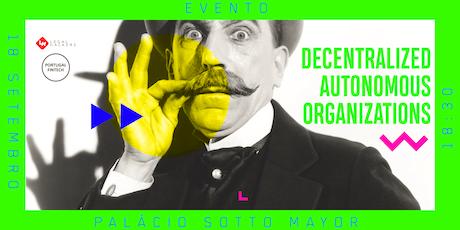 Decentralized Autonomous Organizations (DAOs) tickets
