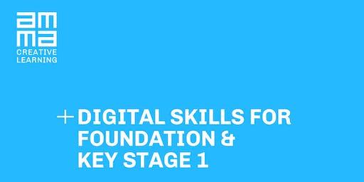 Digital Skills for Foundation / Key Stage 1