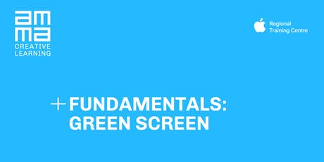 Fundamentals: Green Screen tickets