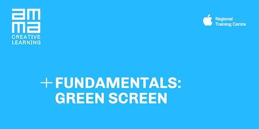 Fundamentals: Green Screen