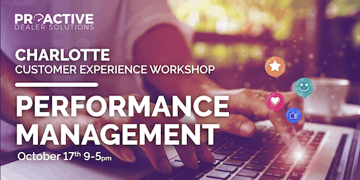 Performance Management - Charlotte Customer Experience Workshop