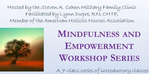 Mindfulness and Empowerment Workshop Series