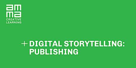 Digital Storytelling - Publishing tickets