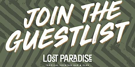 The Lost Saturdays Guestlist  tickets