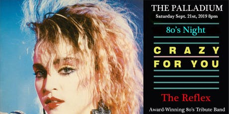 80's Night with The Reflex at The Palladium (former E-Citie/IRIS Lounge location).  tickets