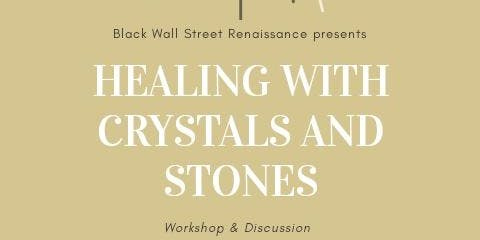 Healing With Crystals & Stones Workshop