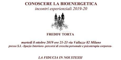 La fiducia in noi stessi- Freddy Torta -Conferenza esperienziale gratuita biglietti