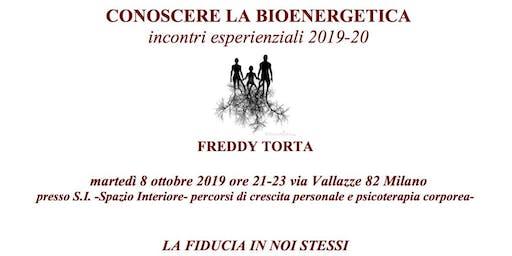 La fiducia in noi stessi- Freddy Torta -Conferenza esperienziale gratuita