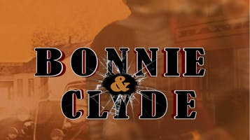 """Bonnie and Clyde"": The Musical"