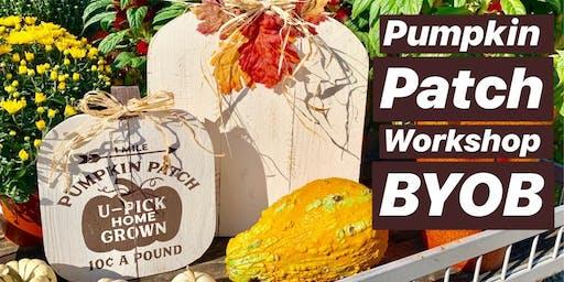 Pumpkin Patch Workshop BYOB
